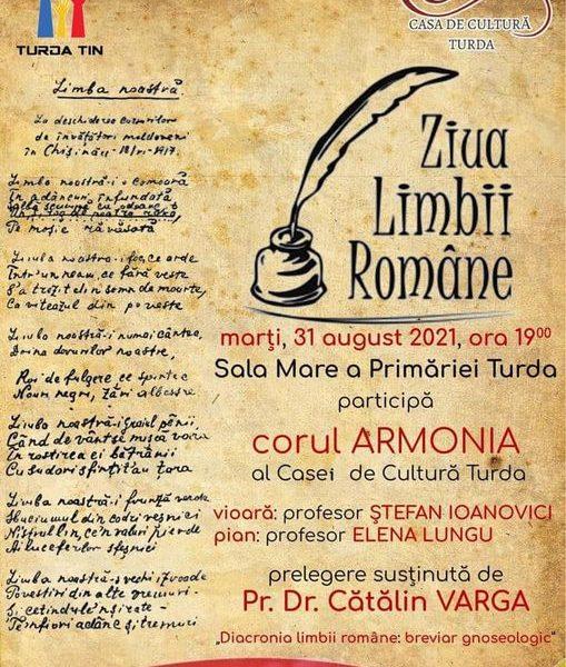 Casa de Cultura Turda celebreaza Ziua Limbii Romane-Sala Mare a Primariei gazduieste evenimentul.