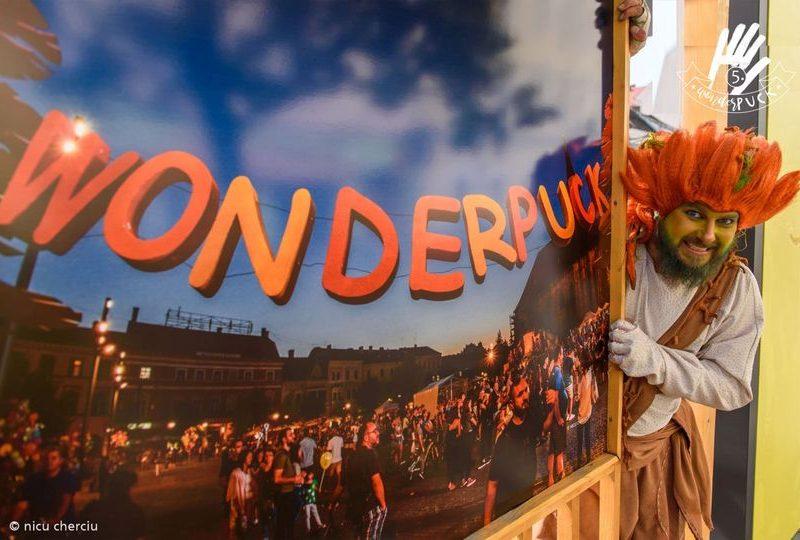 Festivalul WONDERPUCK-a cincea editie la Cluj Napoca si Bontida.